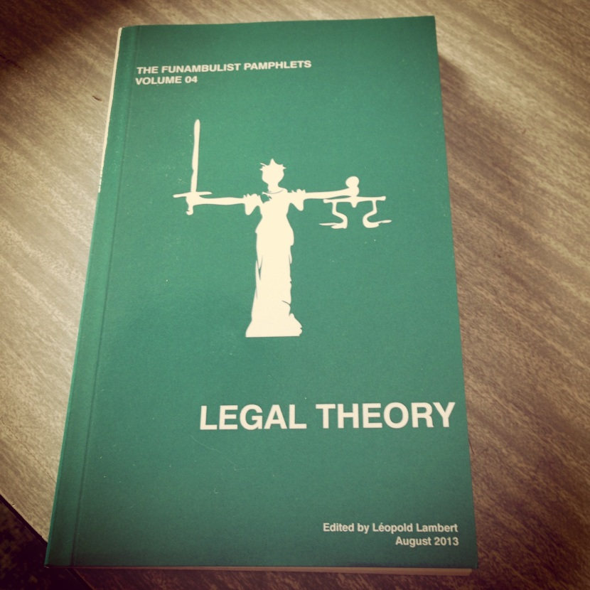 The Funambulist Pamphlets - Legal Theory